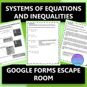 Systems of Equations & Inequalities Digital Escape Room