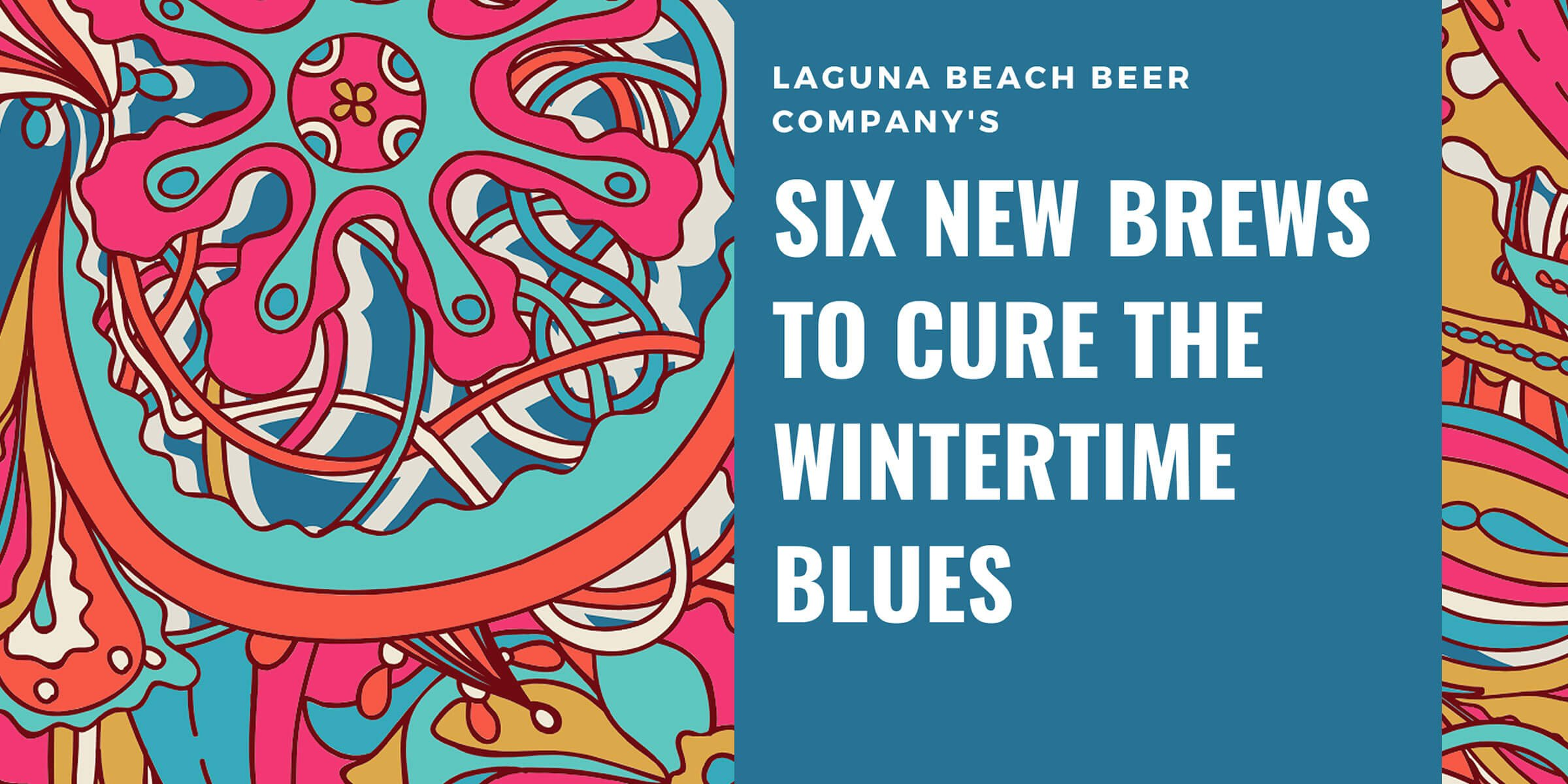Laguna Beach Beer Company is hosting an event at its RSM location celebrating the launch of six new beers and the hire of its new head brewer, Chris Linn.