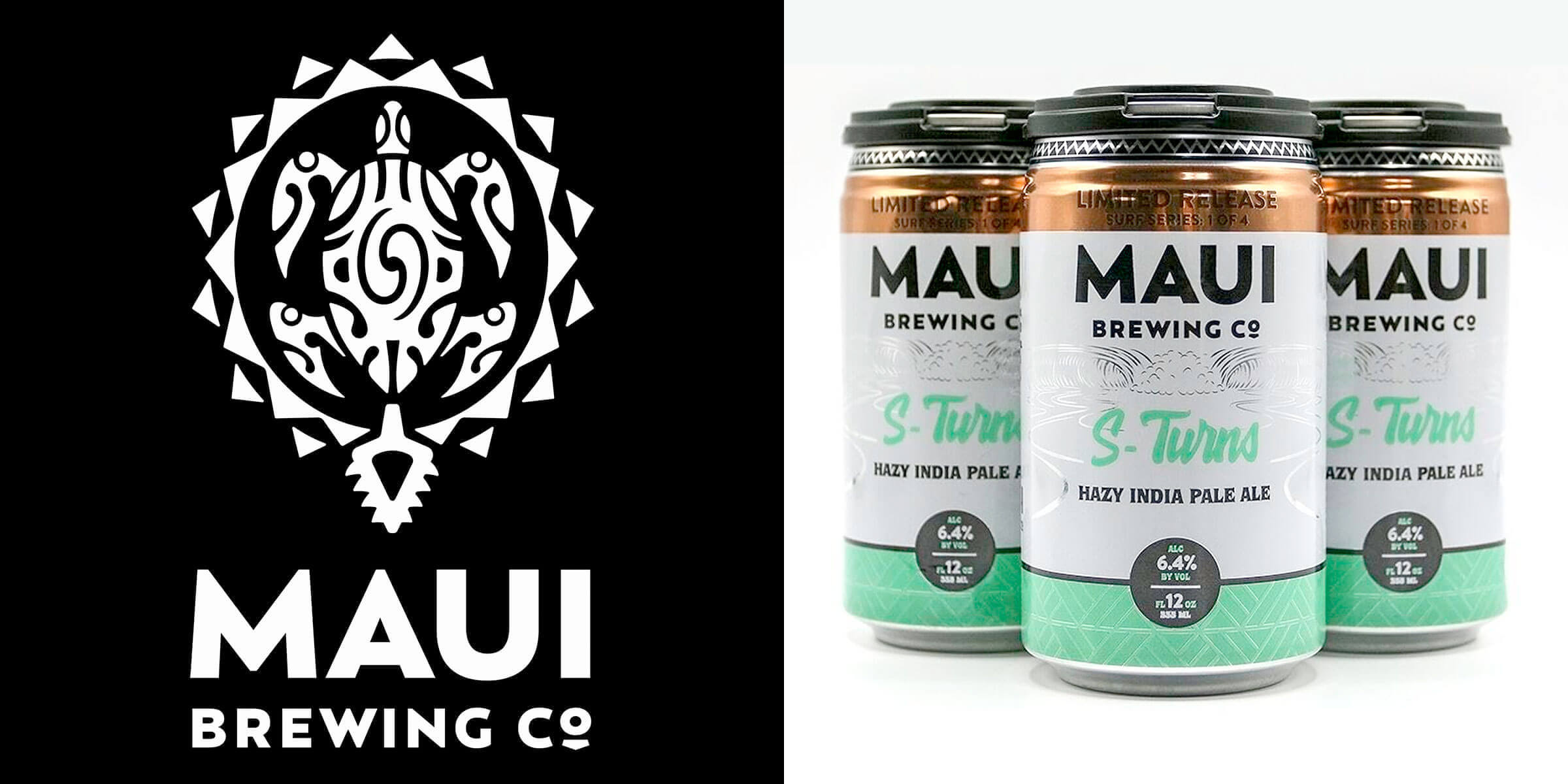 "Maui Brewing Company has released the first of four beers from its new ""Surf Series"" of Hazy India Pale Ales, beginning with S-Turns, now available."