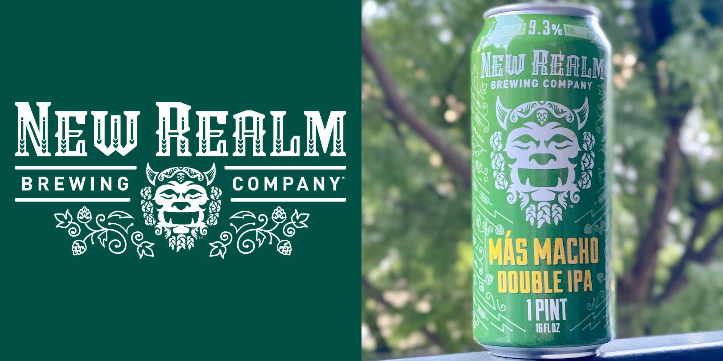 New Realm Brewing Company introduces the Más Macho, a double IPA with humungous flavor of pineapple, tropical fruit, citrus and dank notes.