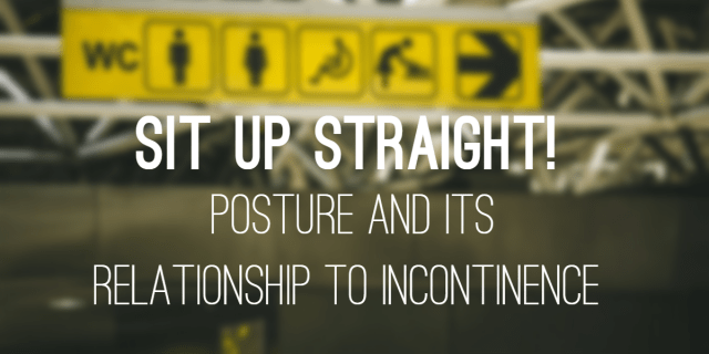 posture and incontinence