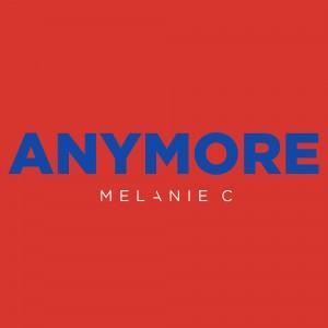 melanie-c-anymore