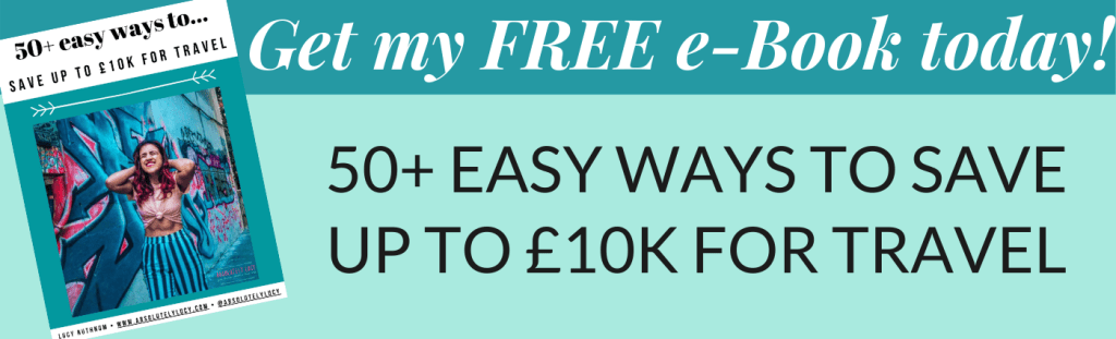50+ easy ways to save up to £10k for travel free ebook, solo female adventure travel
