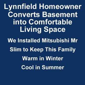 Lynnfield homeowner gains living space with installation of Mitsubishi Mr Slim