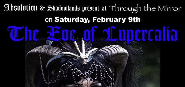 Absolution-NYC-Goth-Club-Event-Flyer-theEveOfLupercalia-atThroughTheMirrorslider.jpg