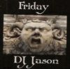 Friday DJ Jason