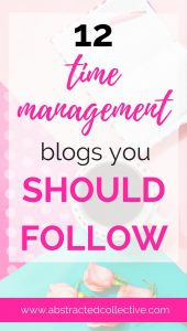 Need time management strategies, ideas and time management tips for your life? Here are 12 of the best time management blogs you should follow right now. You will be mastering time management in no time!