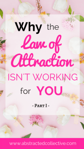 Vision boards, positive affirmations, feeling good. You do these and more always so why aren't you manifesting money, jobs love and the dream life you desire? Why isn't the law of attraction working for you? Find out where you are going wrong!