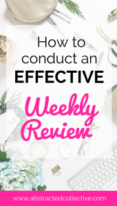 Do you want to: be more focused, more productive, set effective goals and slay them all? Enter the weekly review. Learn how to conduct a super effective one that will ensure many productive days and weeks ahead!