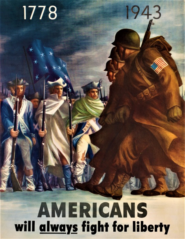 "1943 Poster — ""1778, 1943. Americans will always fight for liberty"""