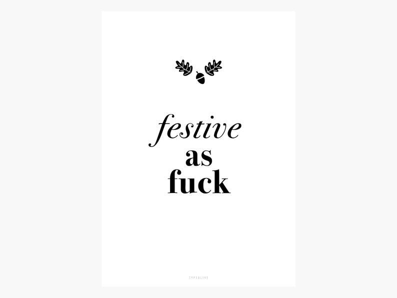 festive as fuck christmas printable