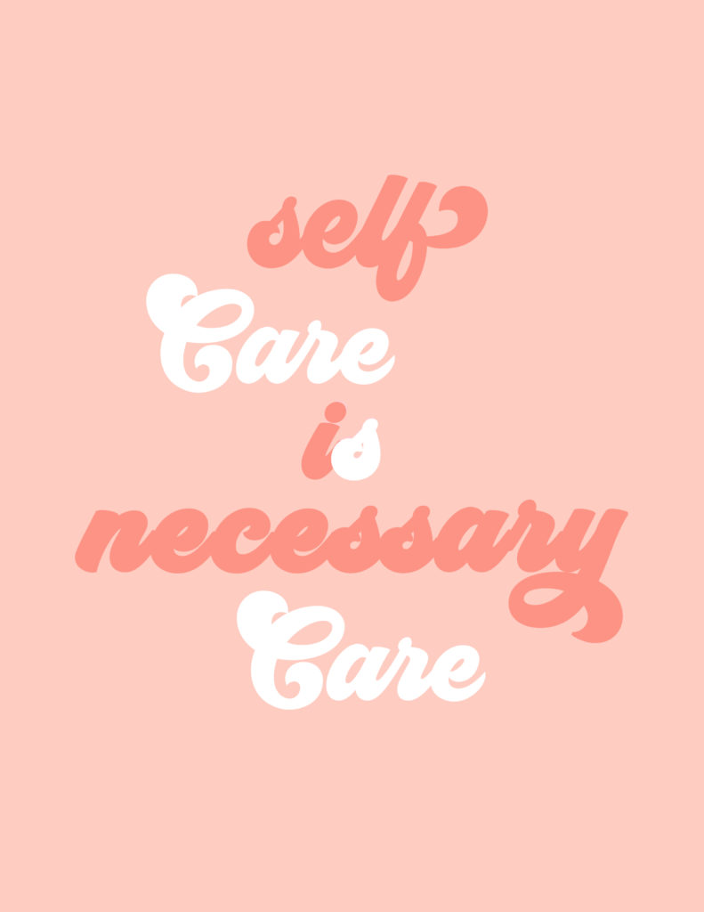 self care is necessary care print