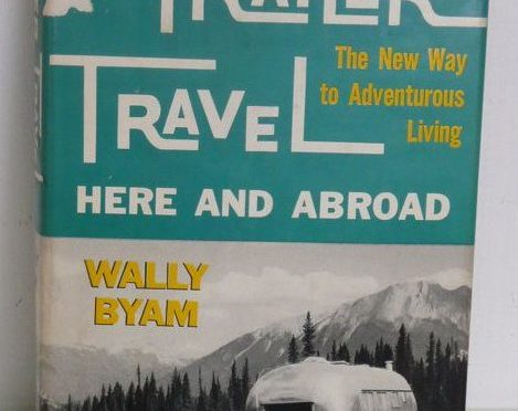 Review: Trailer Travel Here and Abroad