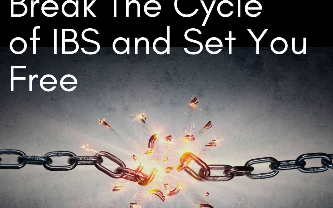 13 Tools That Will Break The Cycle of IBS and Set You Free