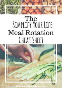 The Simplify Your Life Meal Rotation Cheat Sheet