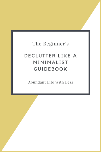 Declutter Like a Minimalist Guidebook