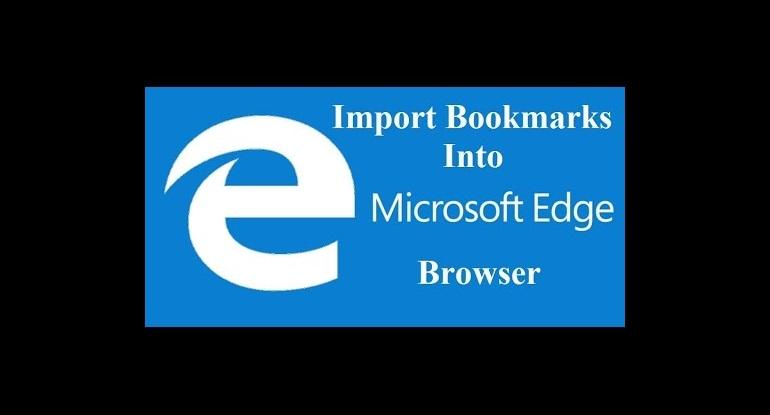 كيف تنقل علامات التبويب المحفوظة bookmarks من كروم أو موزيلا إلى ايدج