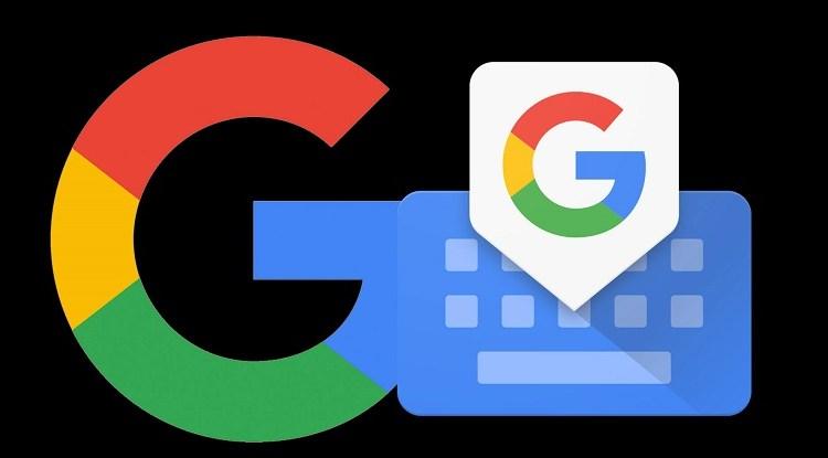 لوحة مفاتيح جوجل Gboard تحصل على تحديث رائع لنظام أندرويد
