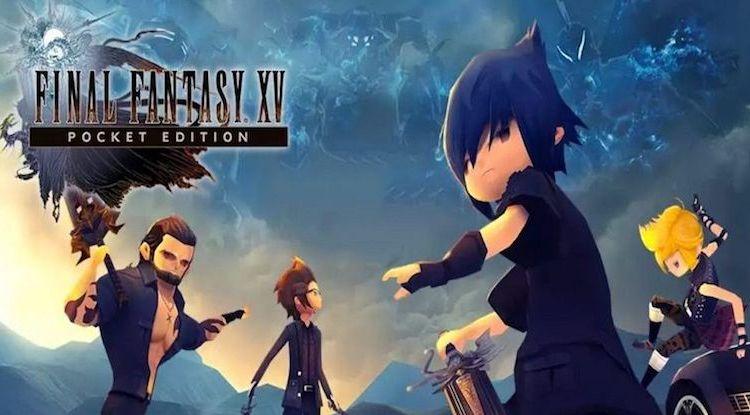 Final Fantasy XV Pocket Edition - أبرز الألعاب و التطبيقات لهذا الأسبوع لأجهزة الأندرويد
