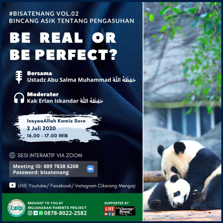 BISATENANG #2 : BE REAL OR BE PERFECT