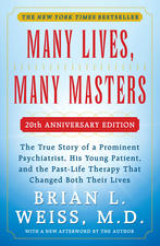 """Many Lives, Many Masters"" by Brian Weiss, M.D."