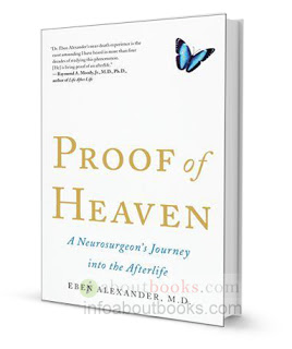 """Proof of Heaven… A Neurosurgeon's Journey Into The AfterLife"""