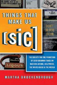 Things that Make Us [Sic]