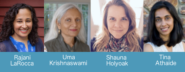 Authors Rajani LaRocca, Uma Krishnaswami, Shauna Holyoak, and Tina Athaide