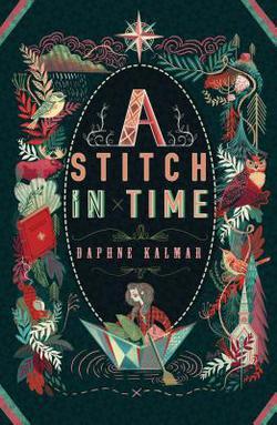 A Stitch in Time by Daphne Kalmar