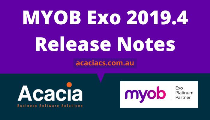 MYOB Exo 2019.4 Release Notes