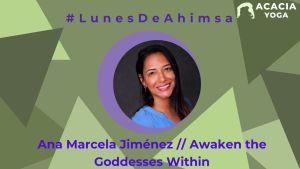 LunesdeAhimsa Ana Marcela Jiménez