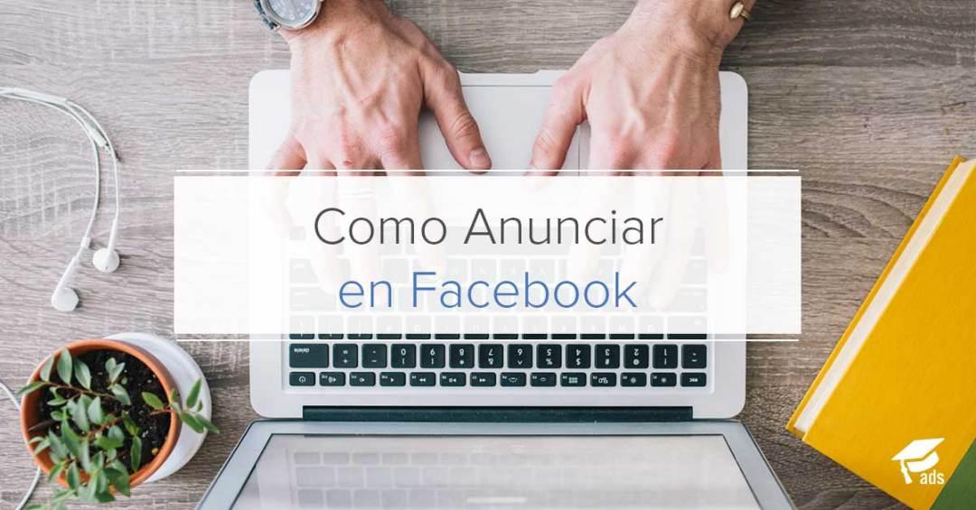 Como Anunciar en Facebook - AcademiaAds