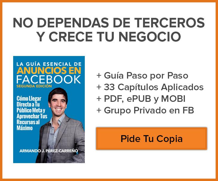 La Guía Esencial de Anuncios en Facebook