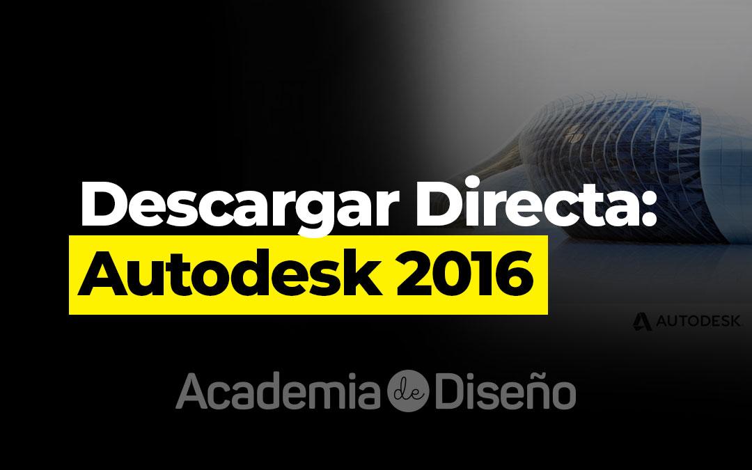 Descargar Directa: Autodesk 2016