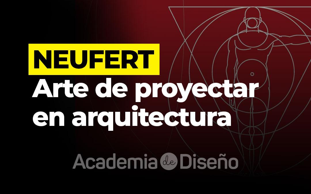 NEUFERT - Arte de proyectar en arquitectura