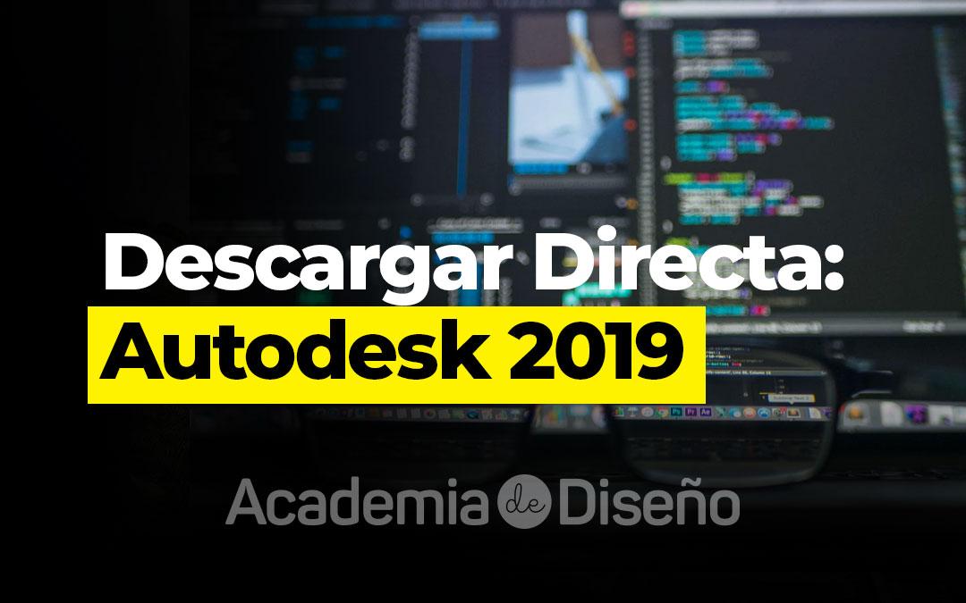 Descargar Directa: Autodesk 2019