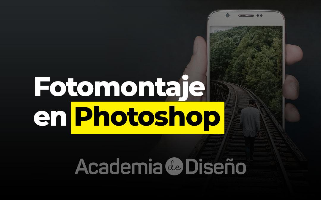 Fotomontaje en Photoshop