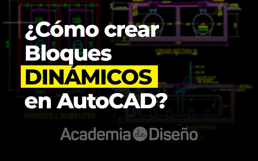 ¿Cómo crear Bloques DINÁMICOS AutoCAD?