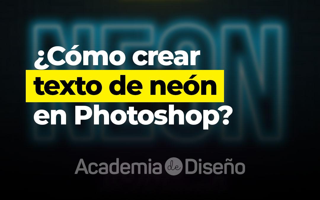 ¿Cómo crear texto de neón en Photoshop?