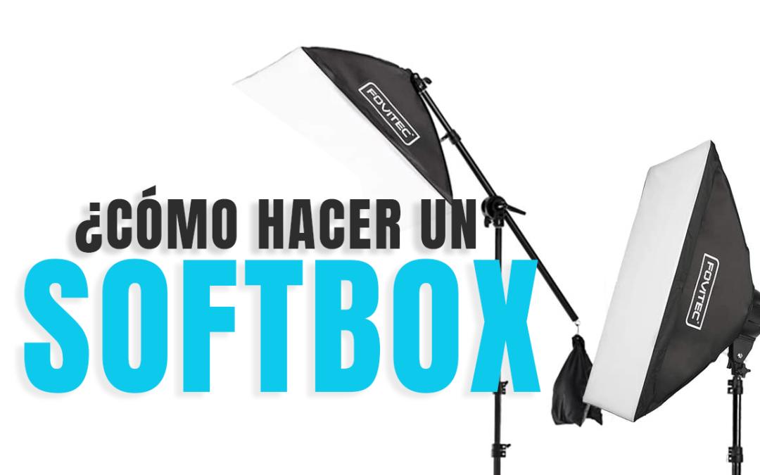 ¿Cómo hacer un SOFTBOX para tus fotos?