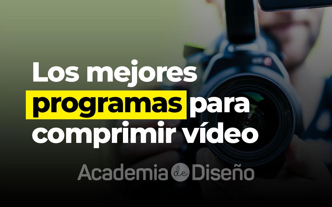 Los mejores programas para comprimir vídeo