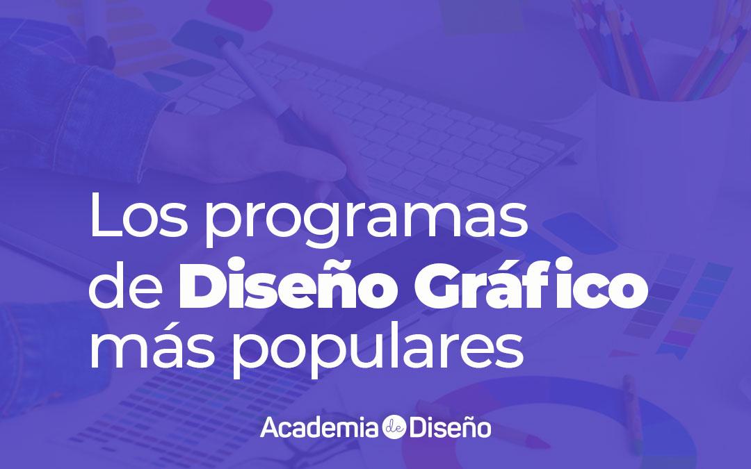 Los programas de diseño gráfico más populares