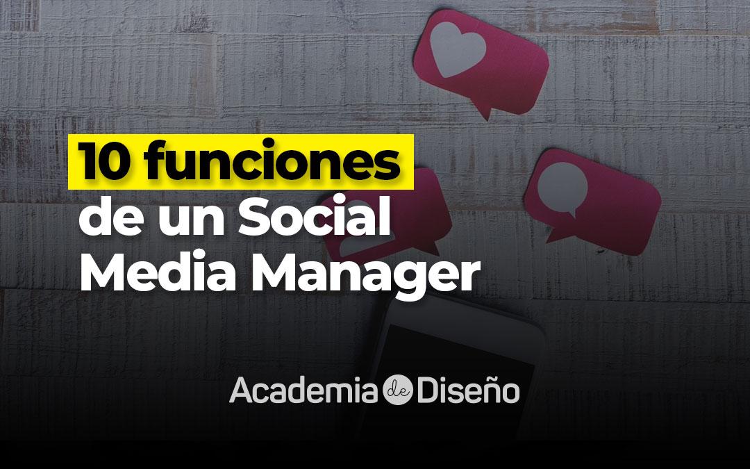 10 funciones de un Social Media Manager
