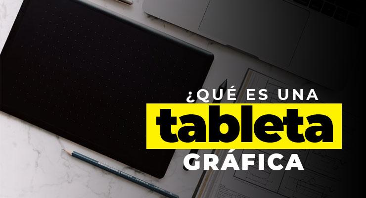 ¿Qué es una tableta gráfica?