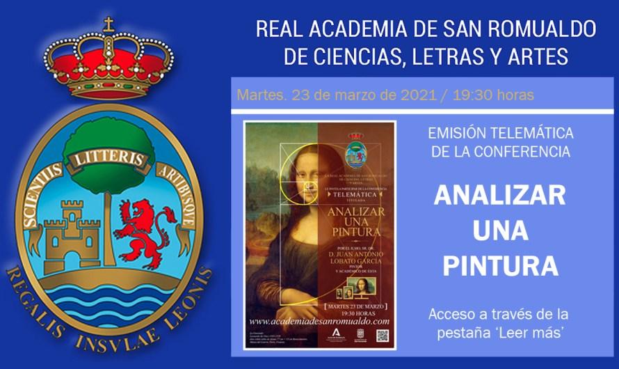 Enlace para ver la conferencia 'Analizar una pintura', a cargo de D. Juan Antonio Lobato García