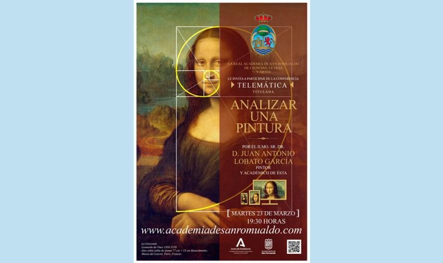 'Analizar una pintura', próximo tema que tratará la Academia en una conferencia telemática de D. Juan Antonio Lobato
