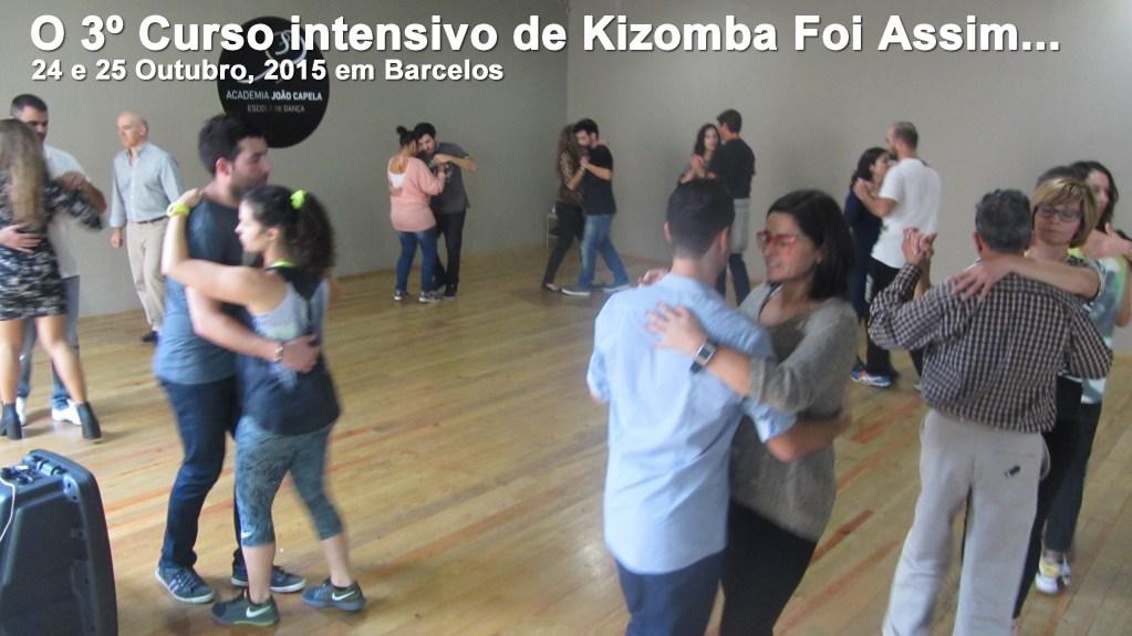 Foi Assim o 3º Curso intensivo de Kizomba em Barcelos