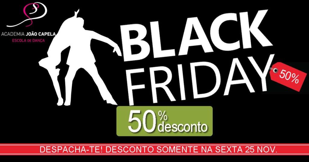 Black Friday na Academia João Capela 25 Nov 2016