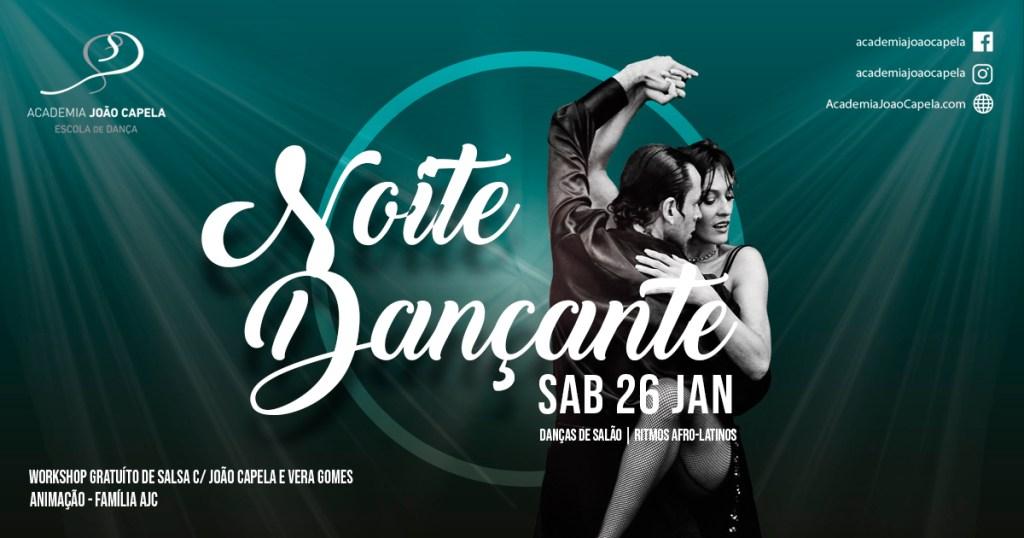 Noite Dançante 26 Janeiro Workshop Salsa - Academia João Capela Barcelos