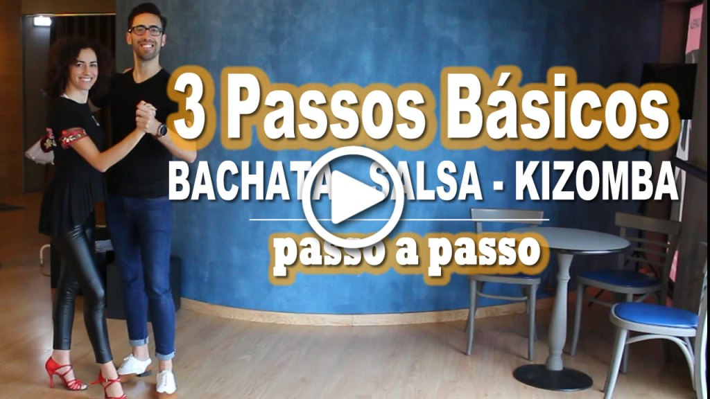 3 Passos Basicos Bachata Salsa e Kizomba